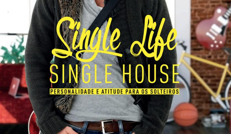 Revista | Single life, single house – Edição nº 20