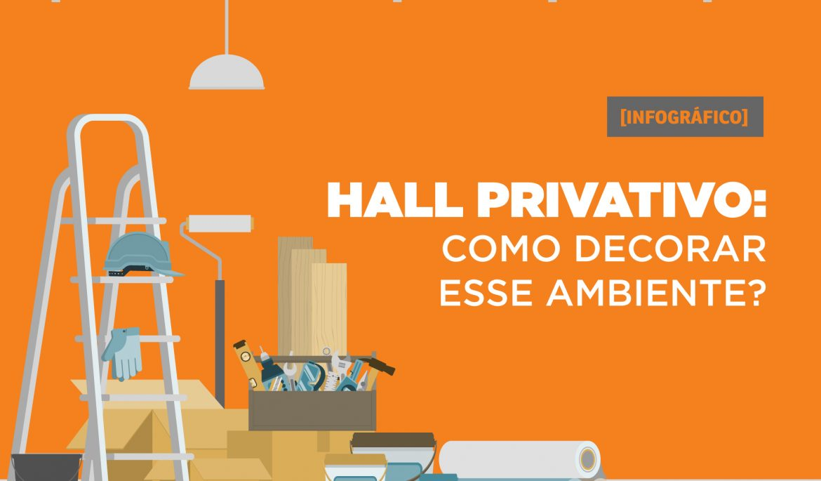 Hall privativo: como decorar esse ambiente?