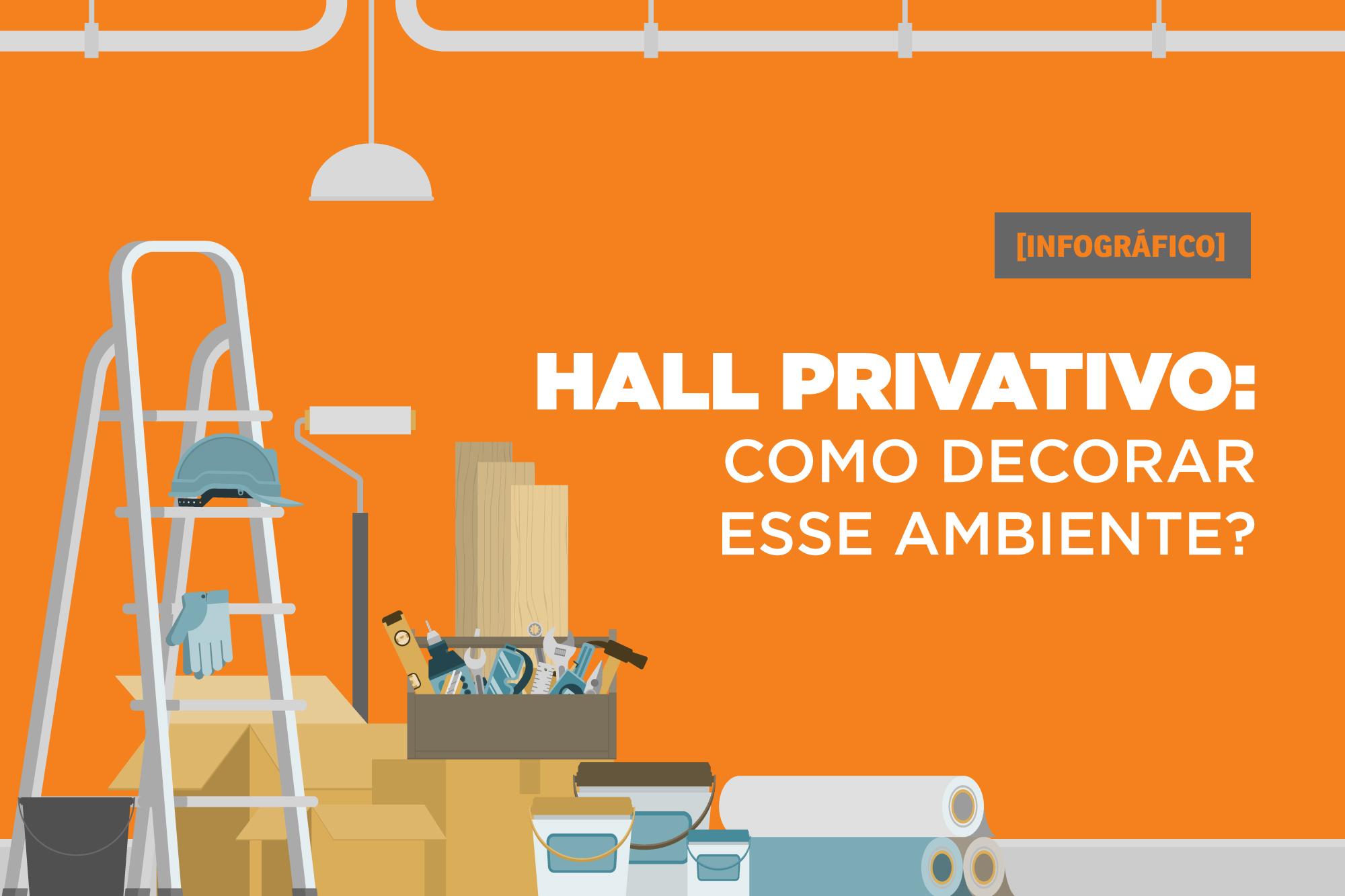 Hall privativo: como decorar esse ambiente? - Finger