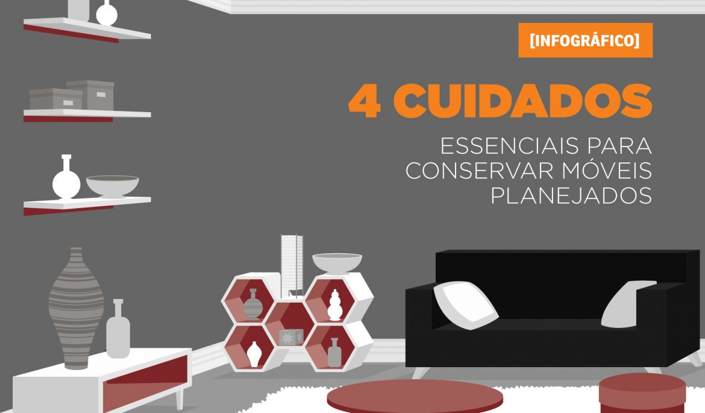 4 cuidados essenciais para conservar móveis planejados